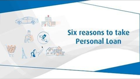 Six Reasons To Take Personal Loan