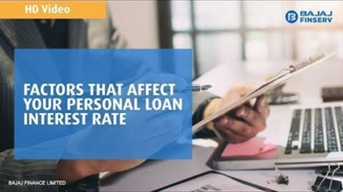 Factors that affect your Personal Loan interest rate