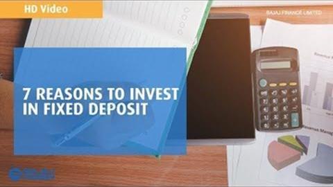 Reasons to invest in Fixed Deposit | Bajaj Finance